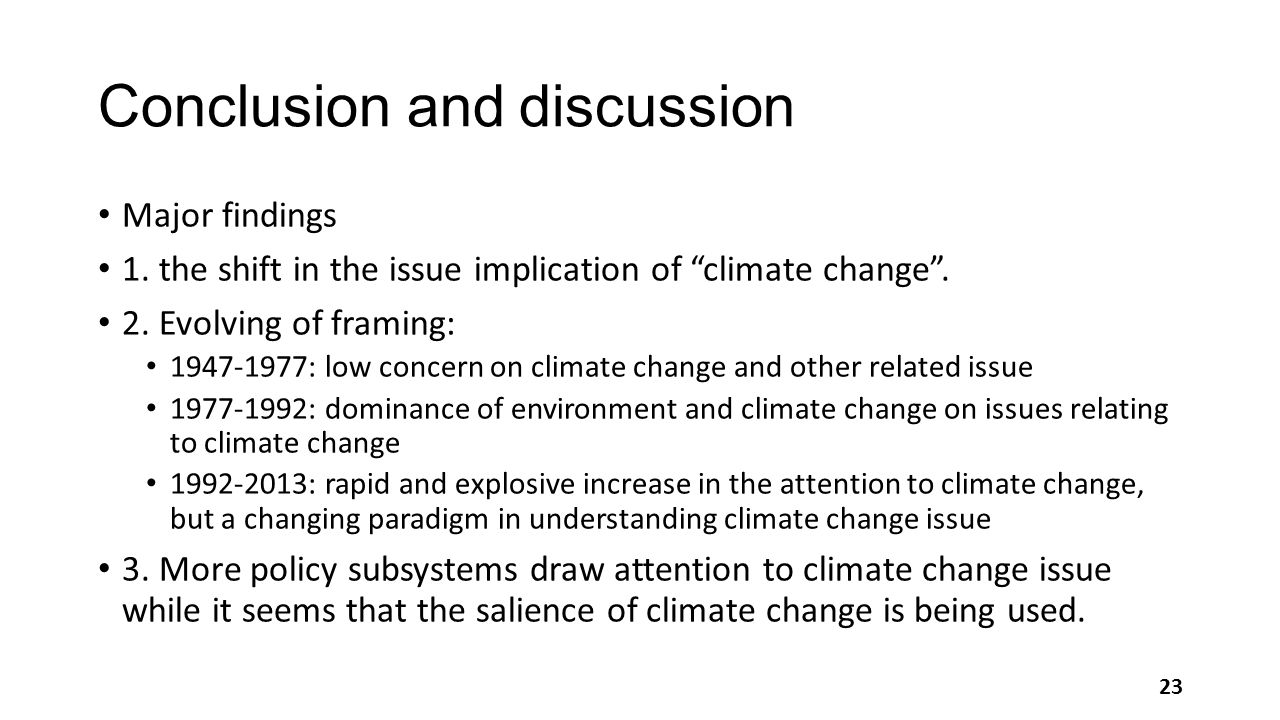 Conclusion and discussion Major findings 1.the shift in the issue implication of climate change .