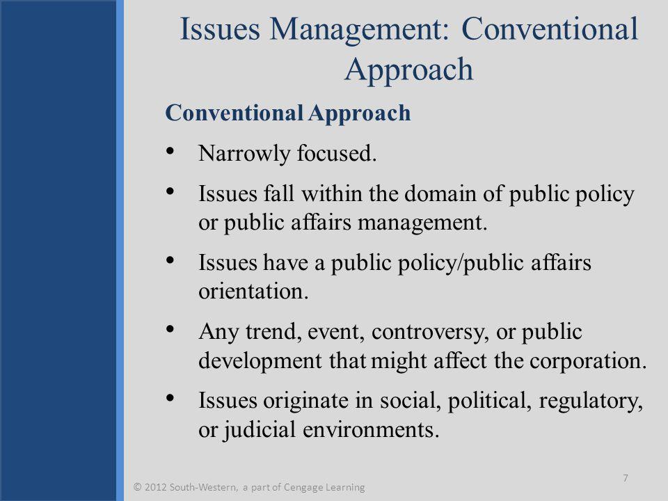 Issues Management: Strategic Management Approach Strategic Management Approach Broadly inclusive.