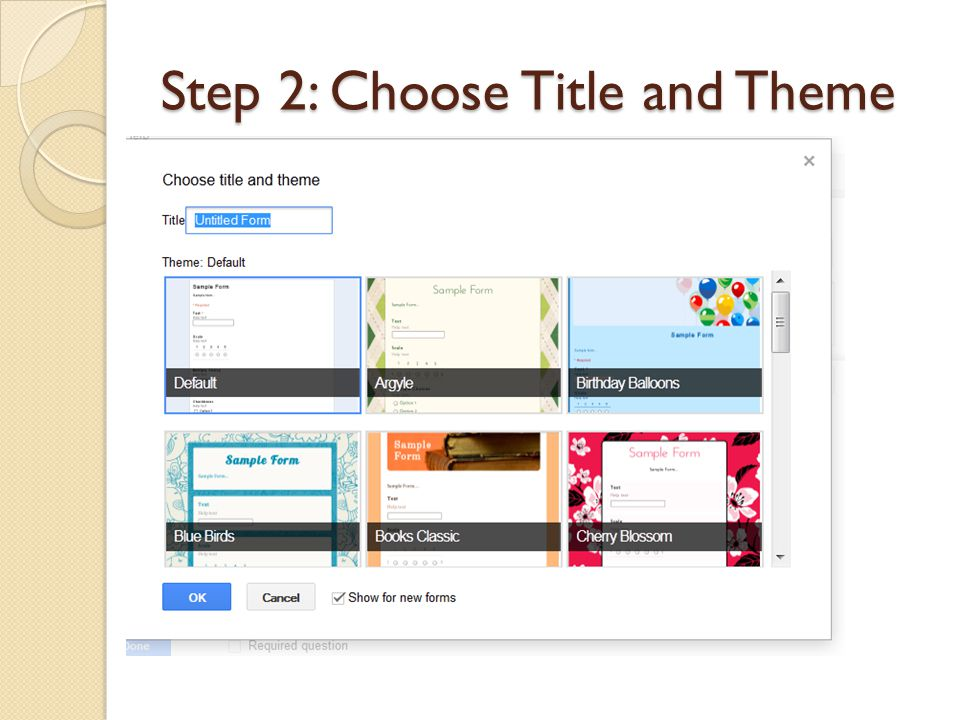 Step 2: Choose Title and Theme