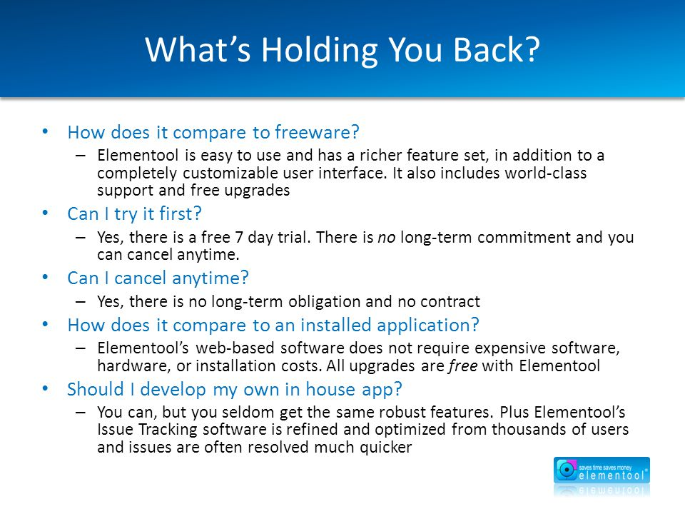 What's Holding You Back. How does it compare to freeware.
