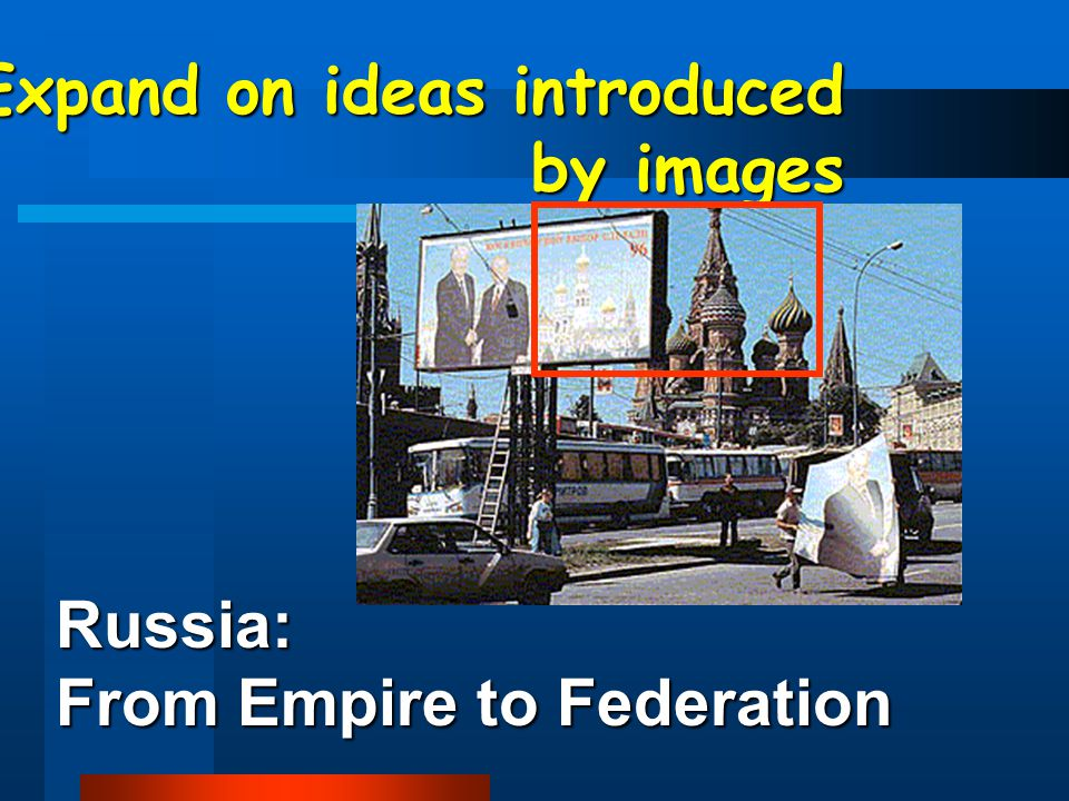 Russia: From Empire to Federation