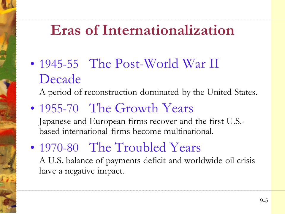 9-4 Introduction to Chapter Nine The focus of the chapter is on: –Transnational economy –Internationalization –Global ethics