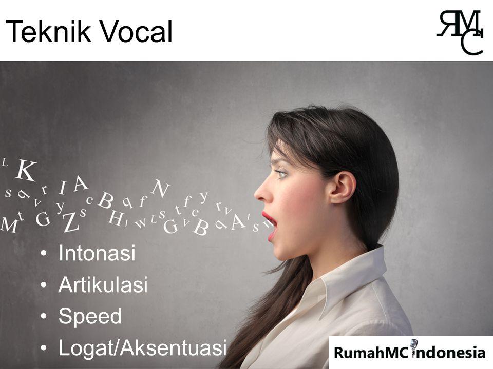 Teknik Vocal Intonasi Artikulasi Speed Logat/Aksentuasi