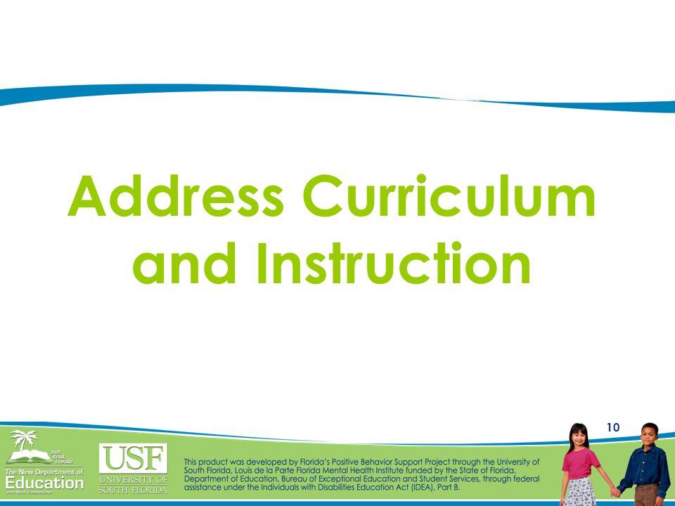 10 Address Curriculum and Instruction