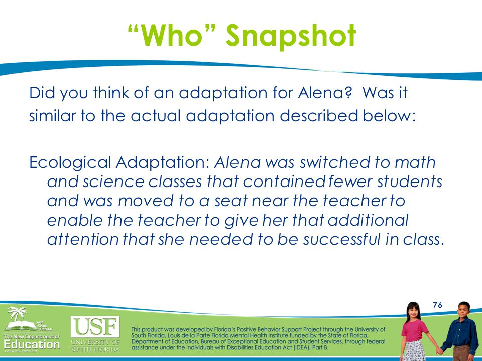 """76 """"Who"""" Snapshot Did you think of an adaptation for Alena? Was it similar to the actual adaptation described below: Ecological Adaptation: Alena was"""