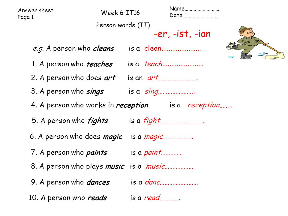 er ist ian A person who plays music is a music___ ian