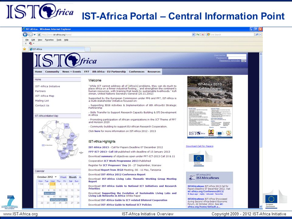 www.IST-Africa.org IST-Africa Initiative Overview Copyright 2009 - 2012 IST-Africa Initiative IST-Africa Portal – Central Information Point