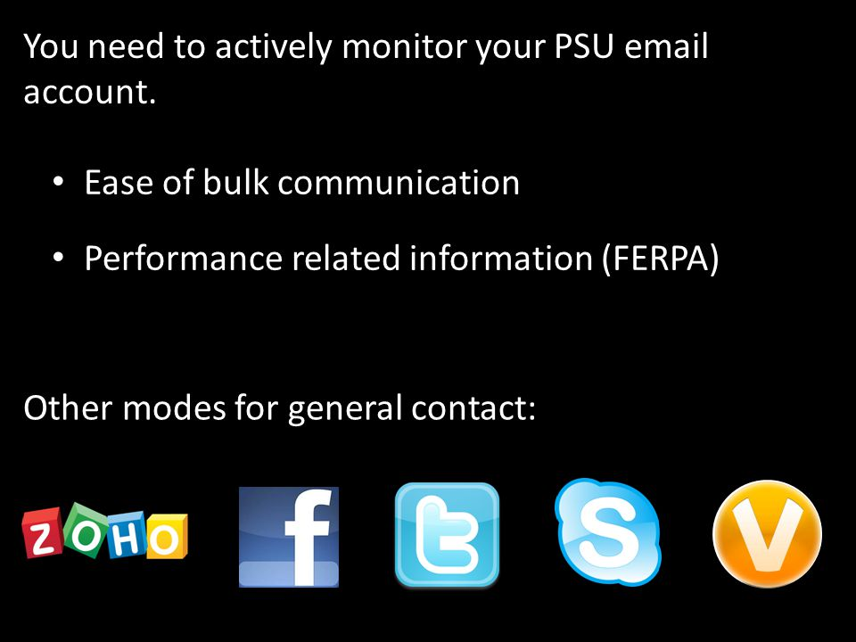 You need to actively monitor your PSU email account.