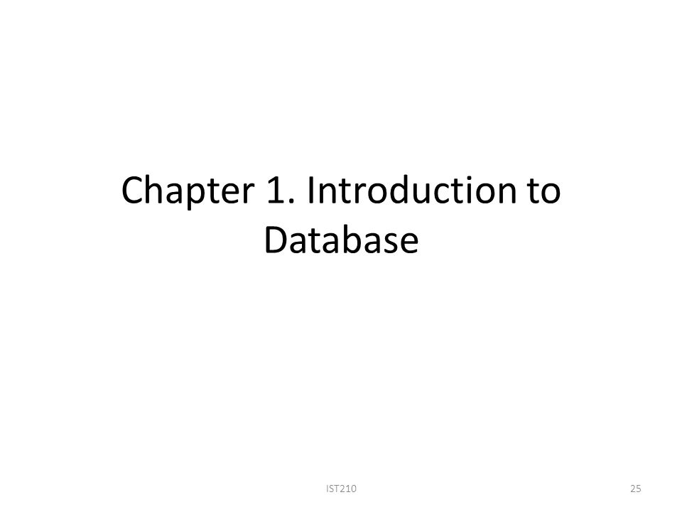 Chapter 1. Introduction to Database IST21025