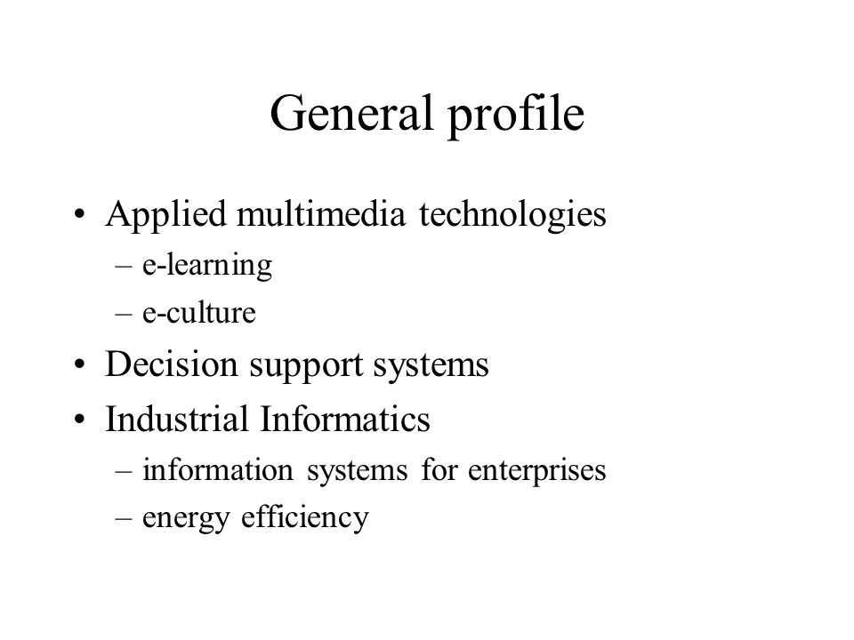 General profile Software technologies and support tools –advanced modeling and optimization –artificial intelligence –database systems –real-time systems Operator of the National R&D Computer Network (RNC)