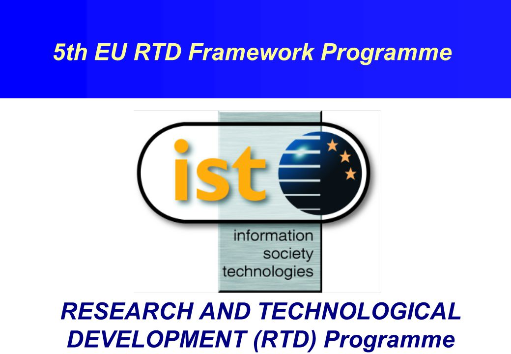 RESEARCH AND TECHNOLOGICAL DEVELOPMENT (RTD) Programme 5th EU RTD Framework Programme