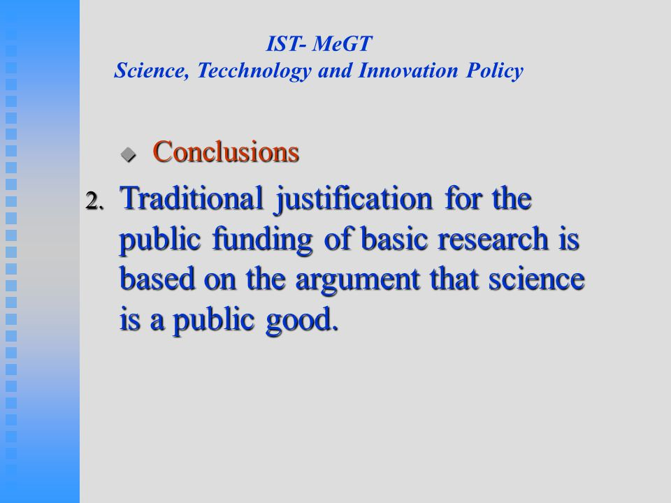 IST- MeGT Science, Tecchnology and Innovation Policy  Conclusions 2.