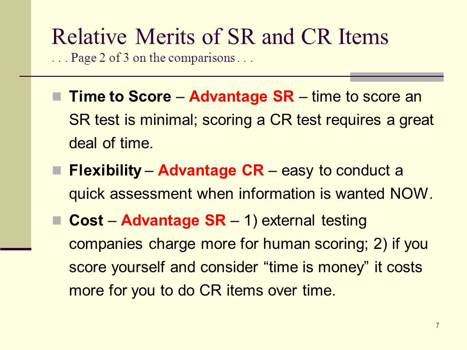 Relative Merits of SR and CR Items...Page 3 of 3 on the comparisons...