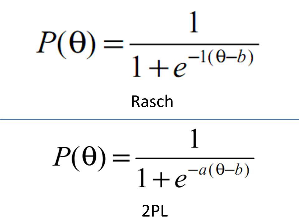 Rasch 2PL