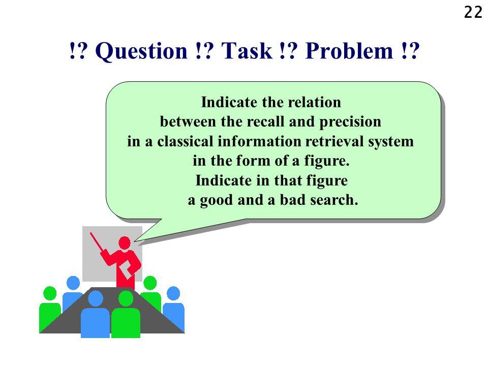 22 !.Question !. Task !. Problem !.
