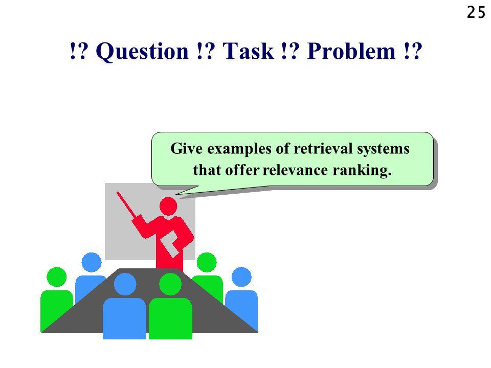 25 !.Question !. Task !. Problem !.