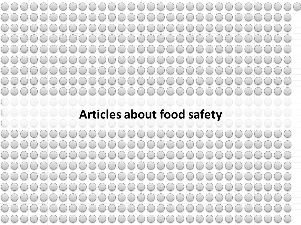 Articles about food safety Relay: articles, profs 1/2