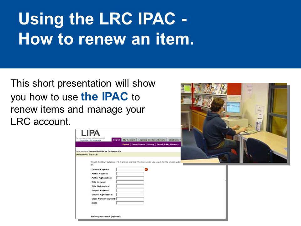 Using the LRC IPAC - How to renew an item.