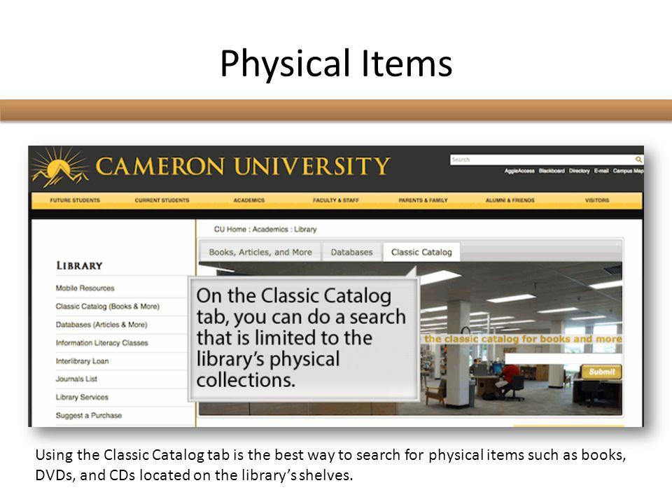 Electronic Databases These are some electronic databases available to you via Cameron Library.