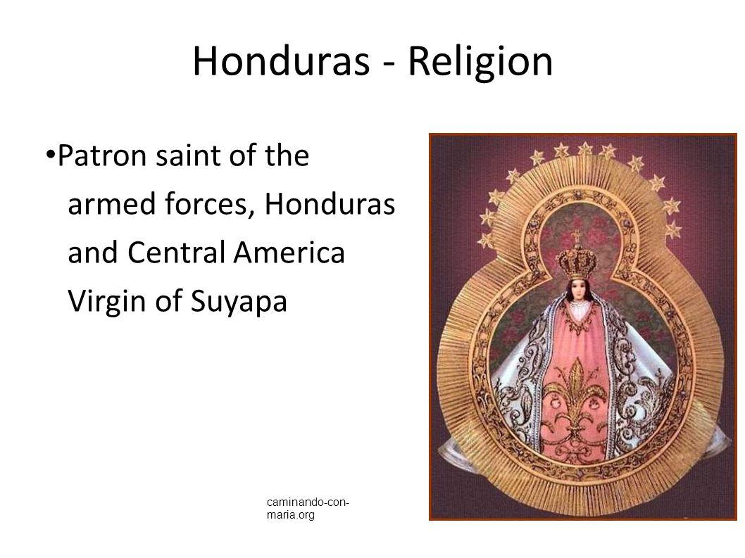 Honduras - Religion Patron saint of the armed forces, Honduras and Central America Virgin of Suyapa caminando-con- maria.org