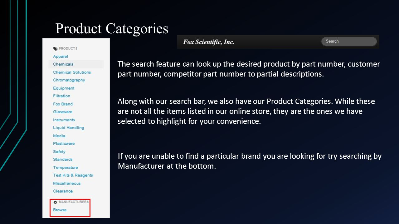 Product Categories Along with our search bar, we also have our Product Categories.