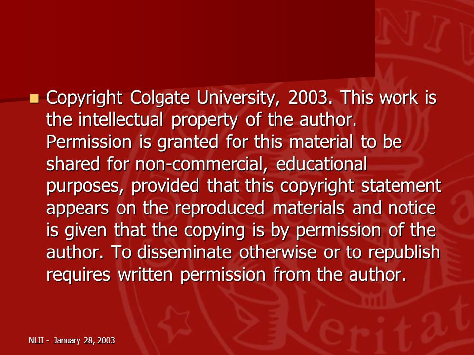 NLII - January 28, 2003 Copyright Colgate University, 2003.