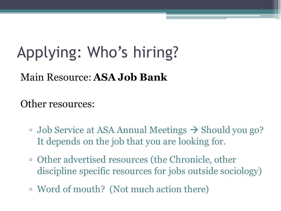 Applying: Who's hiring.
