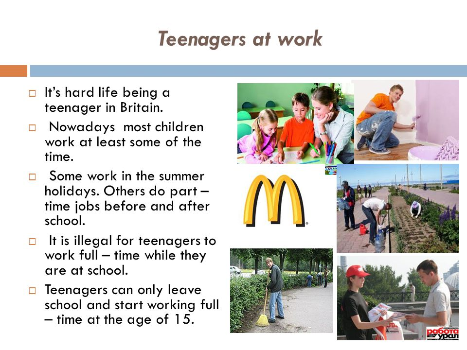 Teenagers at work IIt's hard life being a teenager in Britain.  Nowadays most children work at least some of the time.  Some work in the summer ho