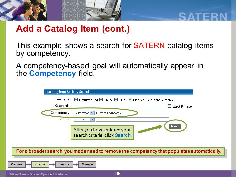 38 Add a Catalog Item (cont.) This example shows a search for SATERN catalog items by competency.