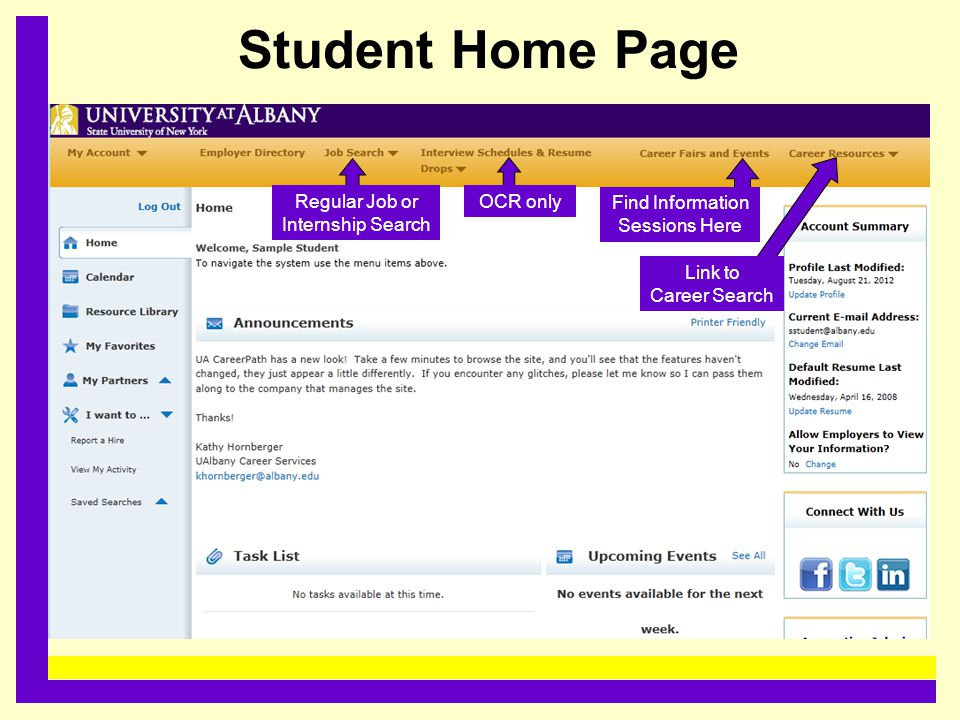Student Home Page......................................... Regular Job or Internship Search OCR only Link to Career Search Find Information Sessions H