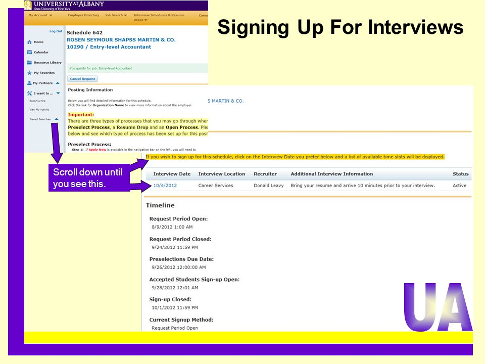 Signing Up For Interviews......................................... Scroll down until you see this.