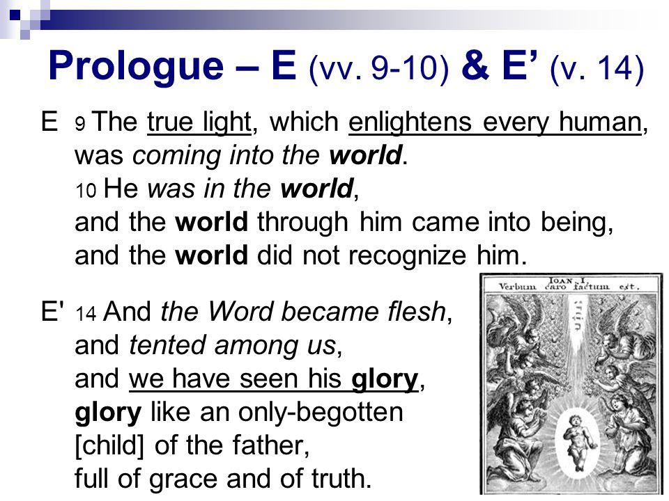49 Prologue – E (vv. 9-10) & E' (v.