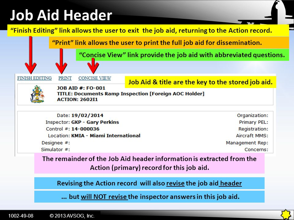Job Aid Header Finish Editing link allows the user to exit the job aid, returning to the Action record.