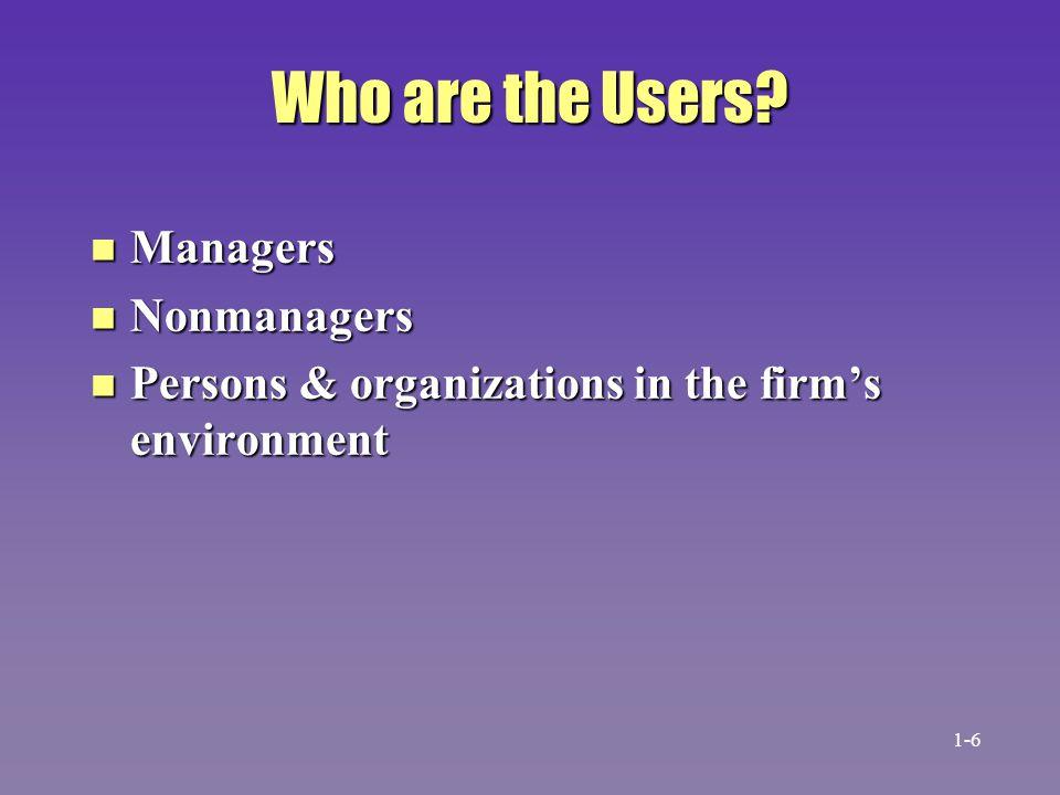 The Influence of Management Level on Information Source Strategic planning level Management control level Operational control level Internal Environmental 1-7