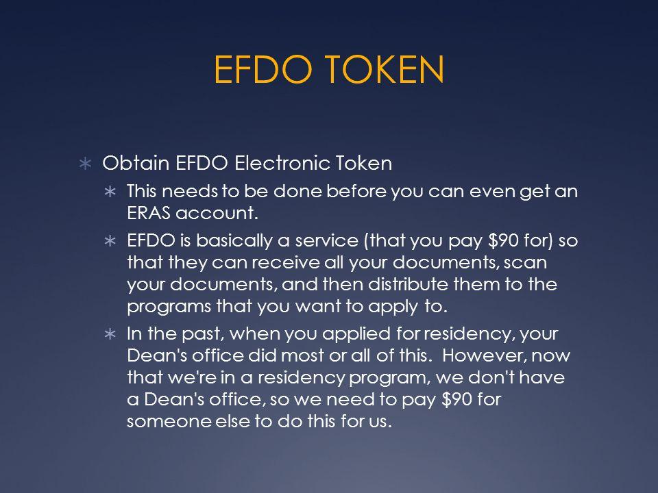 REGISTER MyERAS  Register on MyERAS  After you get your EFDO Electronic token, you can register for MyERAS.
