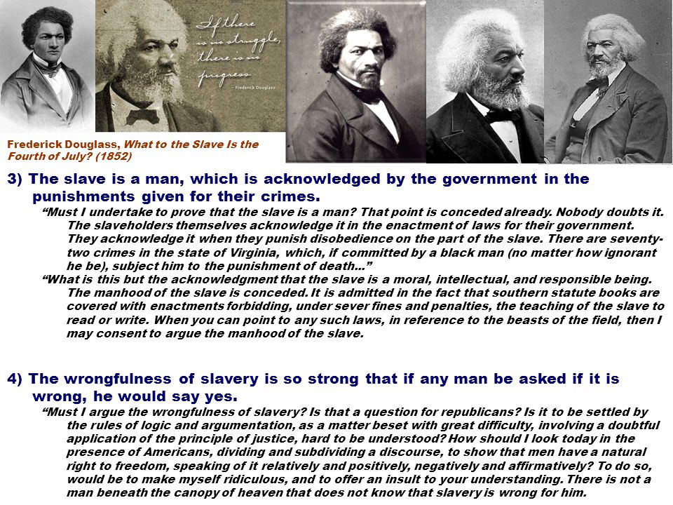 5) The Fourth of July is hypocritical because it is a celebration of freedom, yet there is still the evil of slavery.