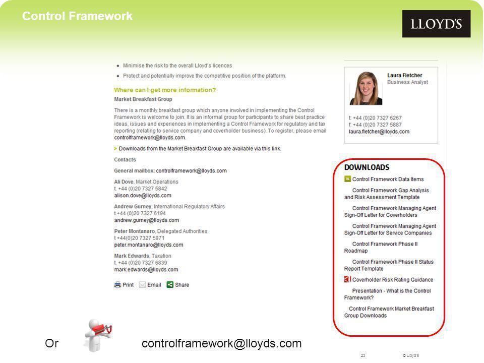 © Lloyd's23 Control Framework Or controlframework@lloyds.com