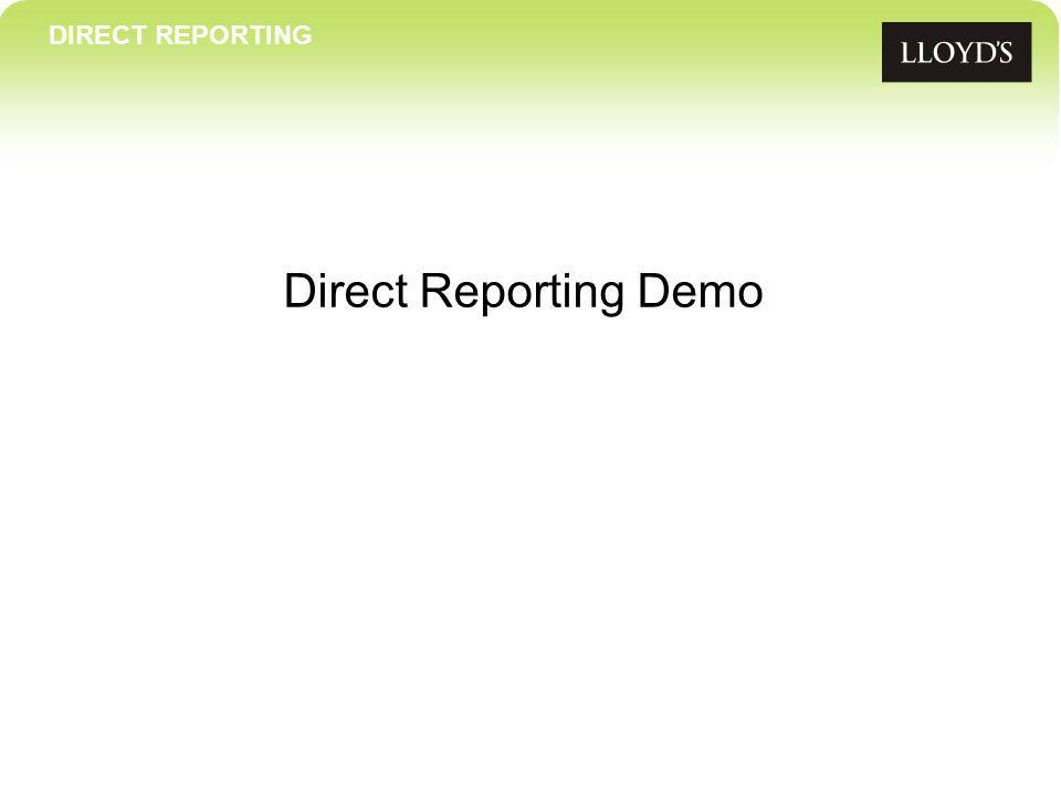 Direct Reporting Demo DIRECT REPORTING