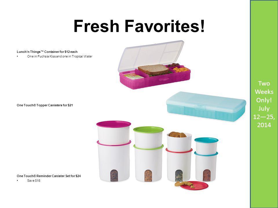 Fresh Favorites.