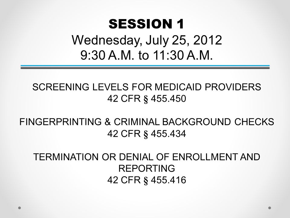 SESSION 1 Wednesday, July 25, 2012 9:30 A.M. to 11:30 A.M.