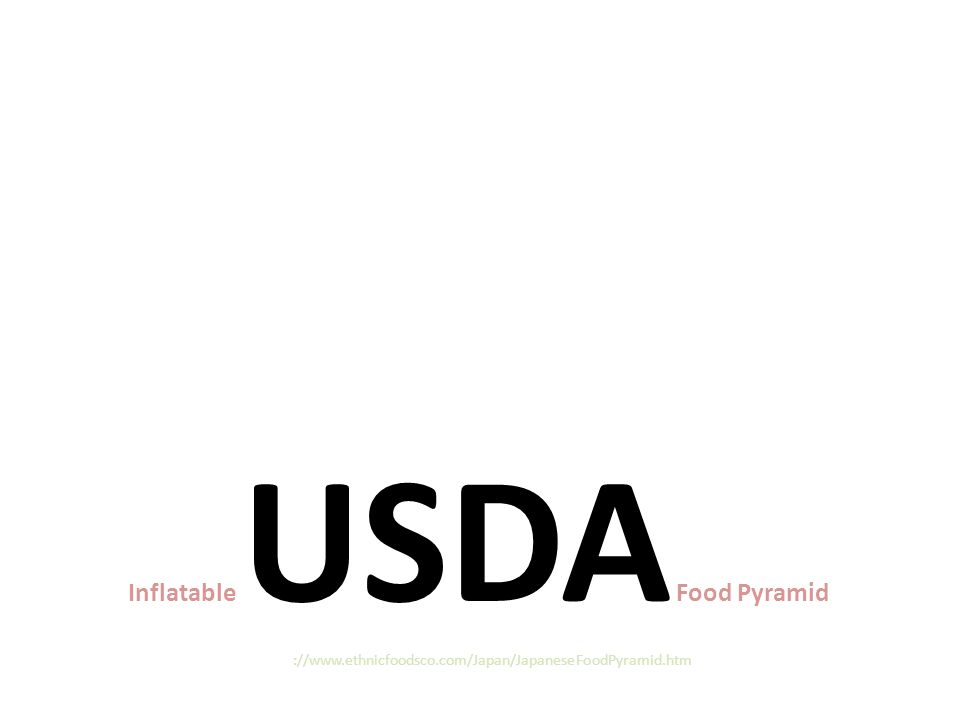 Inflatable USDA Food Pyramid http://www.ethnicfoodsco.com/Japan/JapaneseFoodPyramid.htm