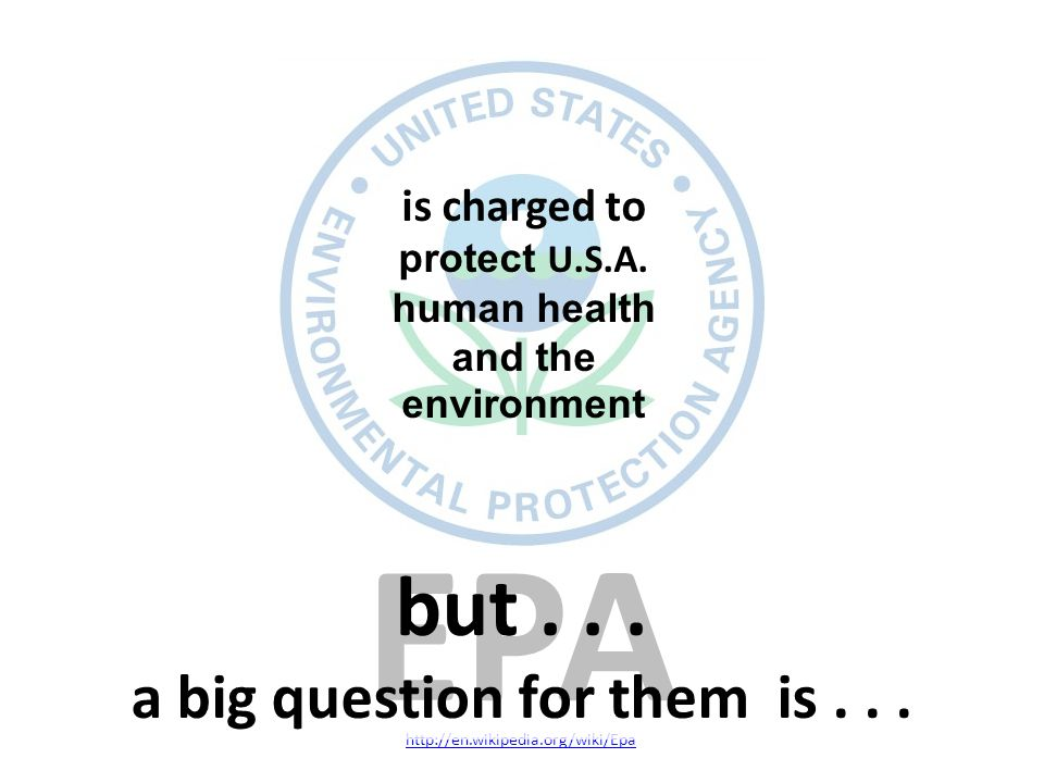 EPA   is charged to protect U.S.A.