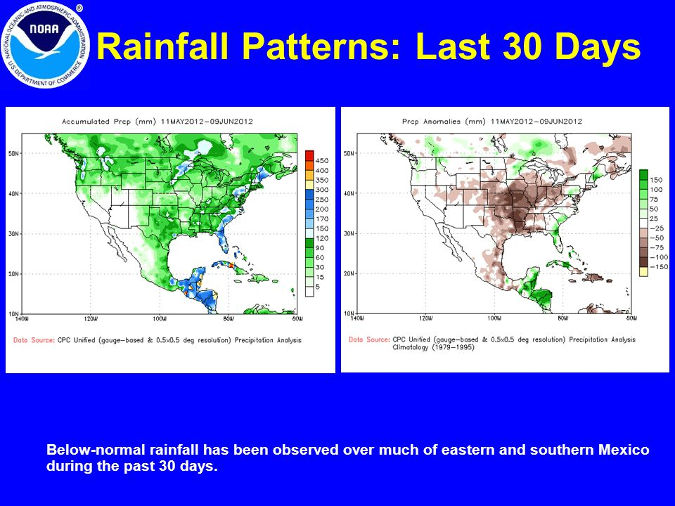 Rainfall Patterns: Last 30 Days Below-normal rainfall has been observed over much of eastern and southern Mexico during the past 30 days.