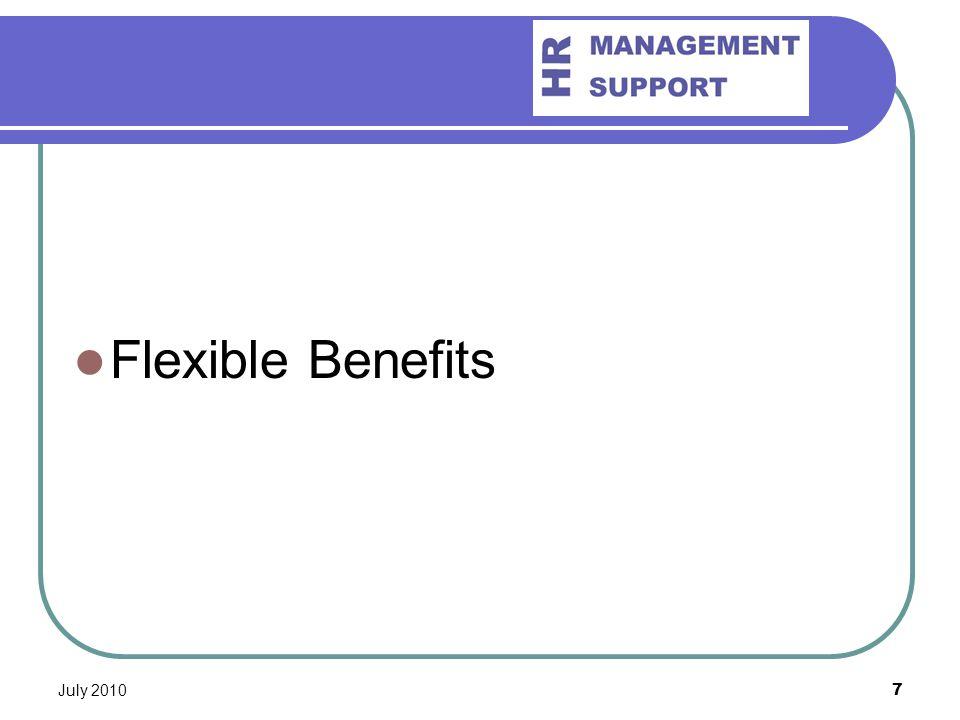 July 20107 Flexible Benefits