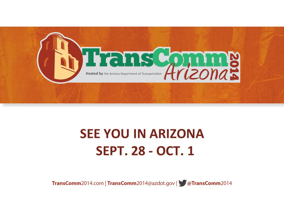 SEE YOU IN ARIZONA SEPT OCT. 1