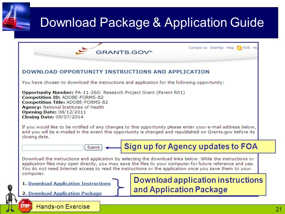 21 Download Package & Application Guide Download application instructions and Application Package Sign up for Agency updates to FOA Hands-on Exercise