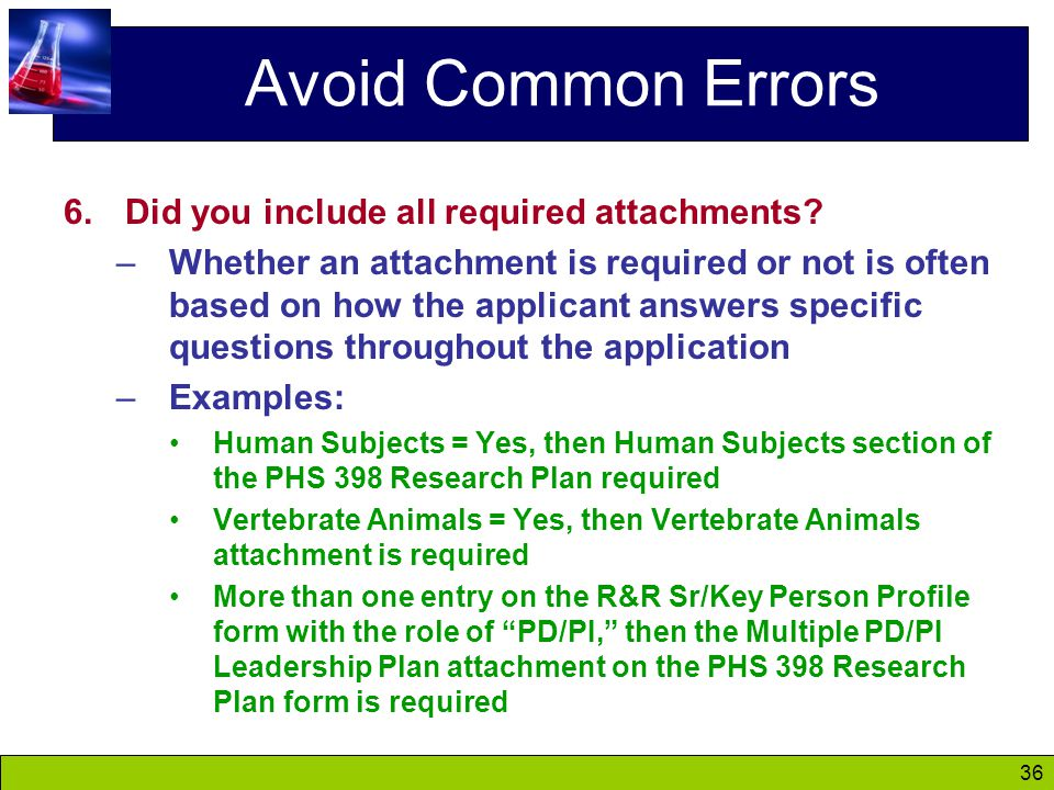 36 Avoid Common Errors 6.Did you include all required attachments.