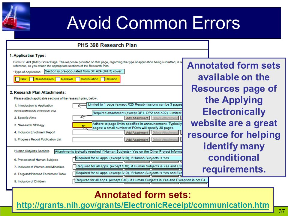 37 Avoid Common Errors Annotated form sets available on the Resources page of the Applying Electronically website are a great resource for helping identify many conditional requirements.