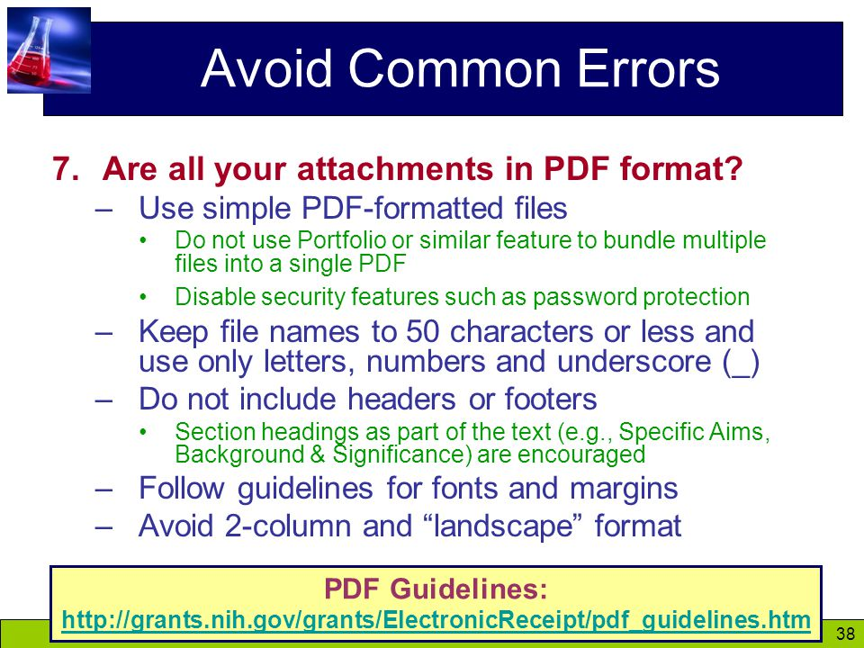 38 Avoid Common Errors 7.Are all your attachments in PDF format.