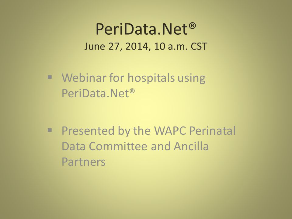PeriData.Net® June 27, 2014, 10 a.m.